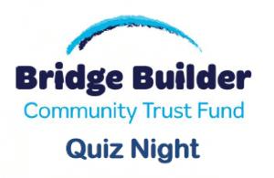 Bridge Builder Quiz Night