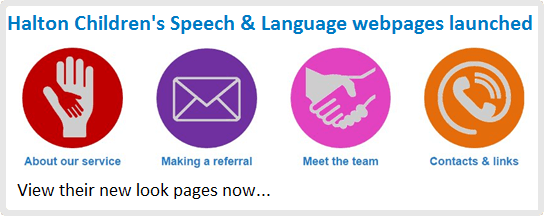 Halton Speech and Language Therapy webpages launched