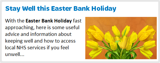 Stay Well this Easter Bank Holiday